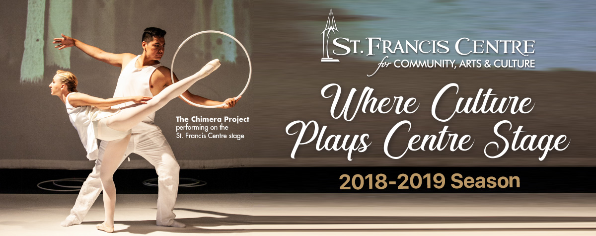 St.Francis Centre 2018-2019 Season Guide